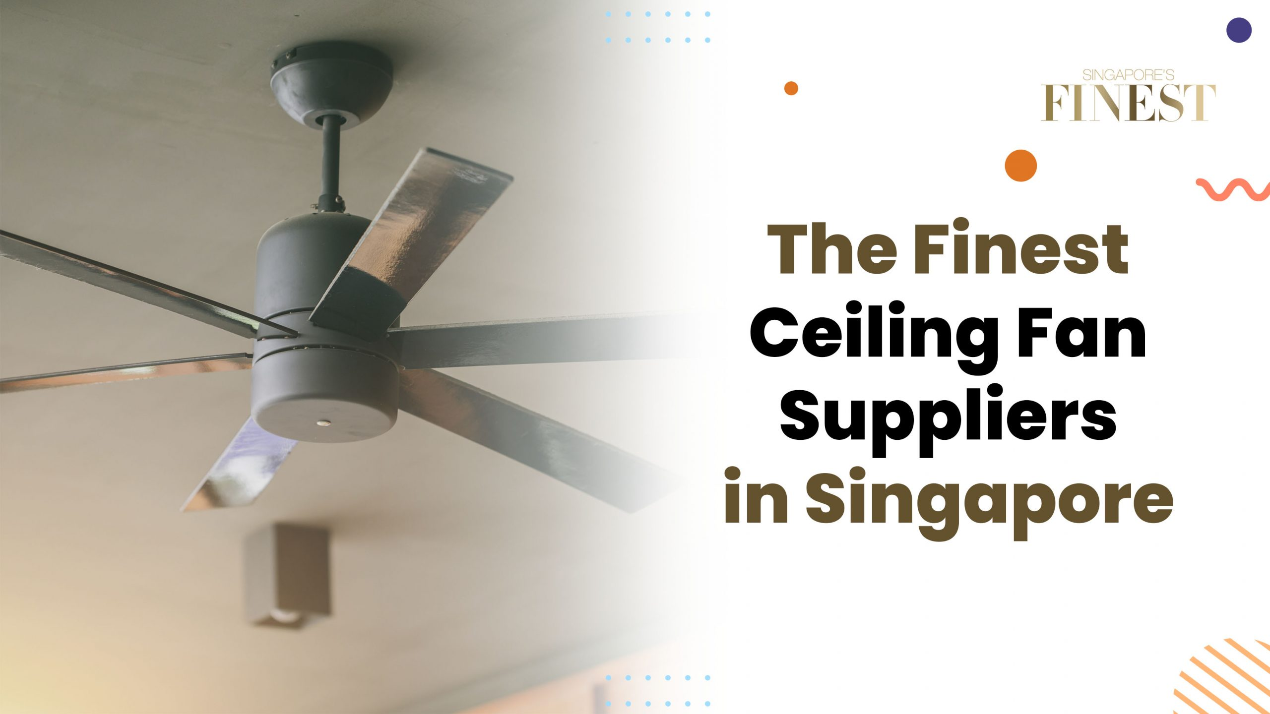 the best ceiling fan suppliers in singapore