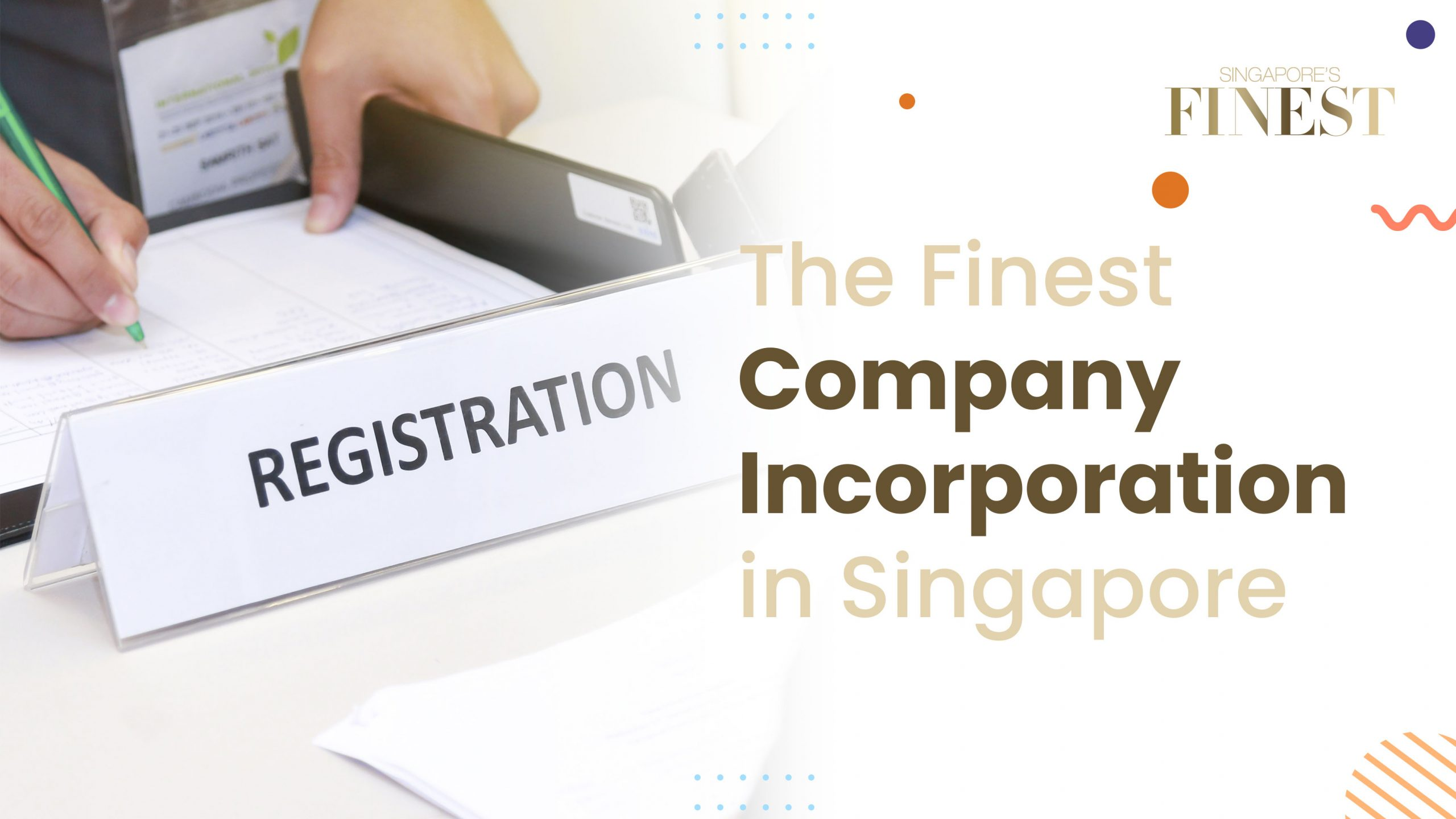 Company registration and business incorporation in Singapore