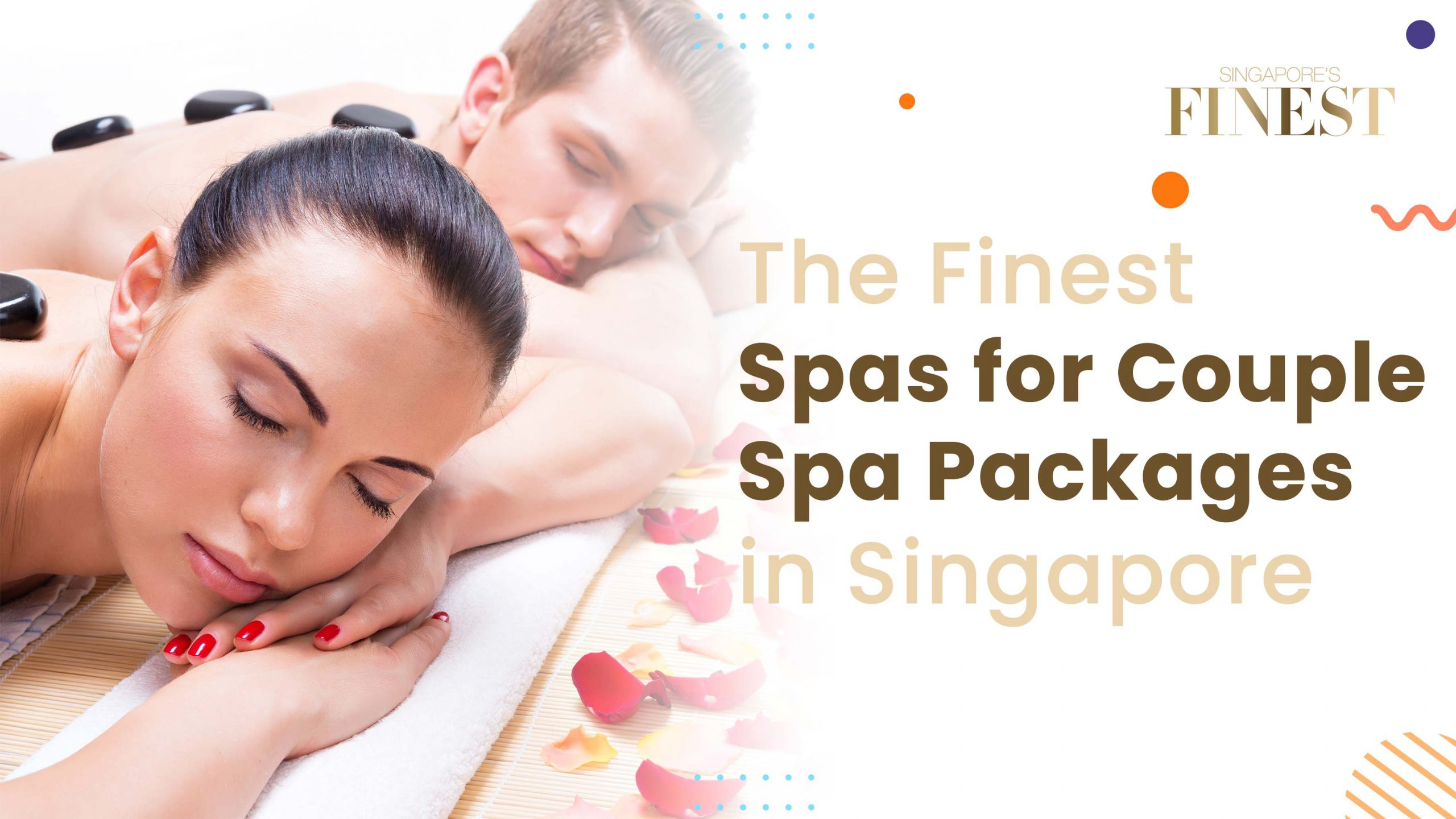 Finest Spas for Couple Spa Packages in Singapore