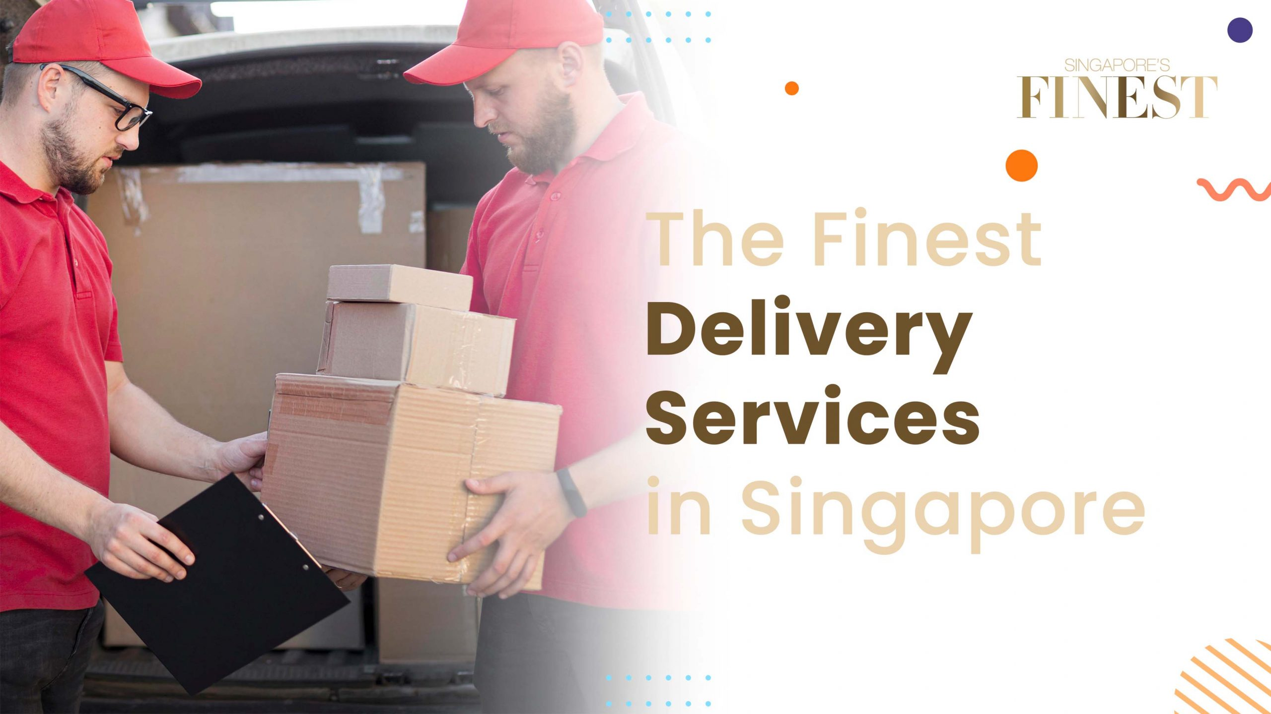 Finest Delivery Services in Singapore