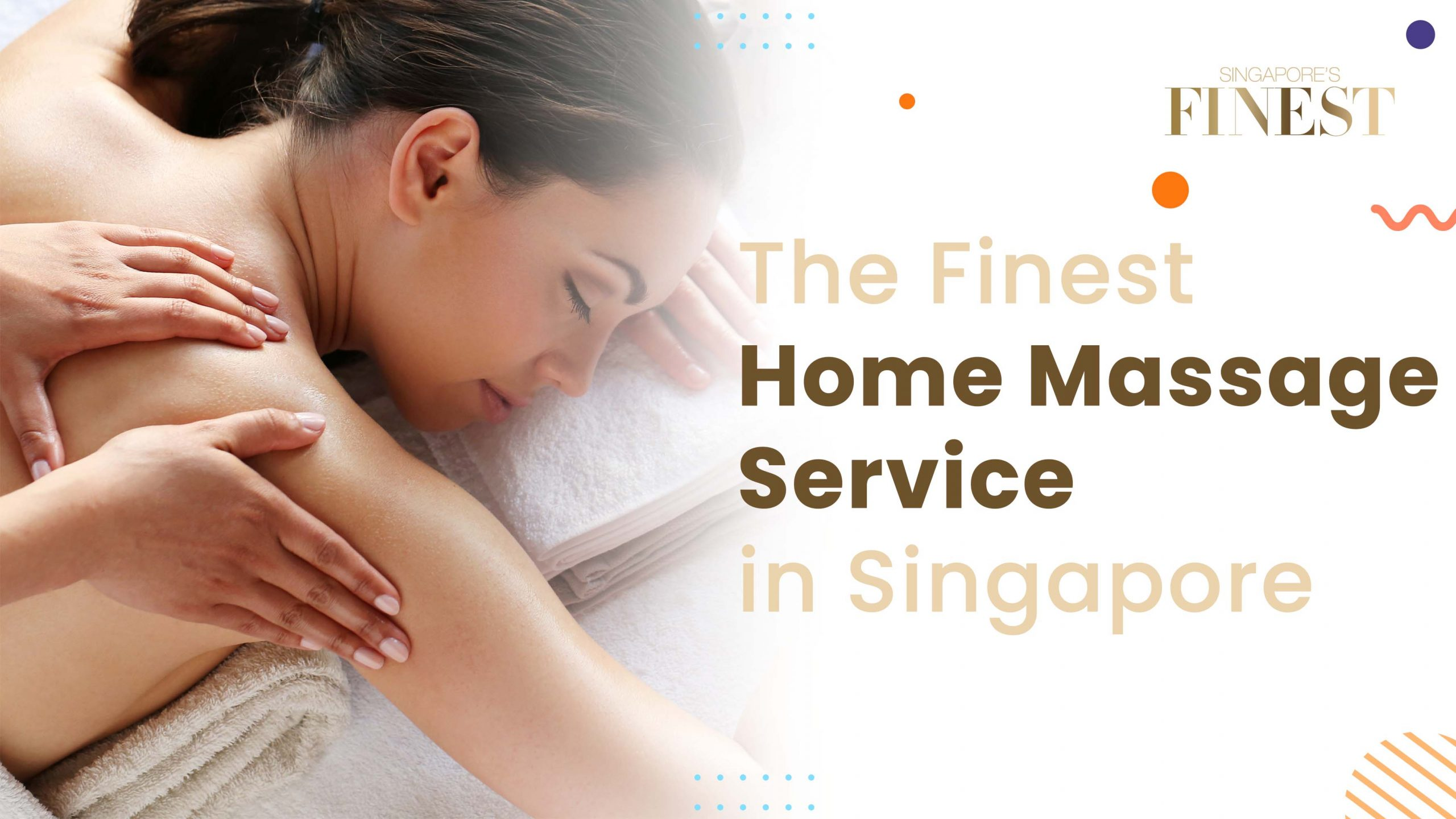 Finest Home Massage Service in Singapore