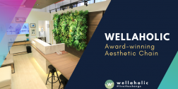Wellaholic – The Finest Aesthetic Salon in Singapore